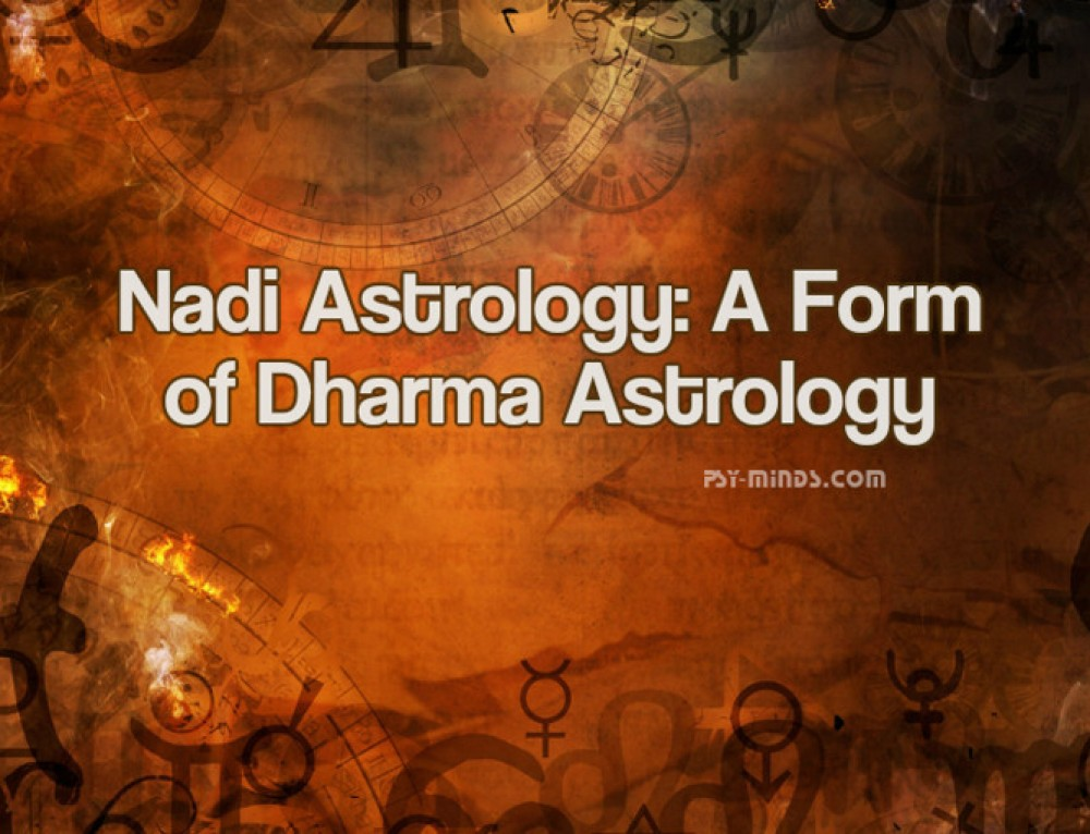 Nadi Astrology: A Form of Dharma Astrology