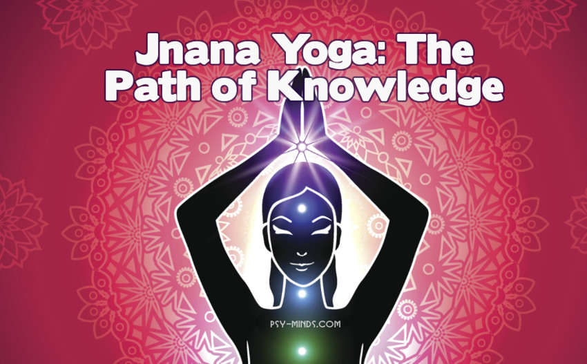 Jnana Yoga The Path of Knowledge