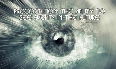Precognition The Ability to See Events in the Future