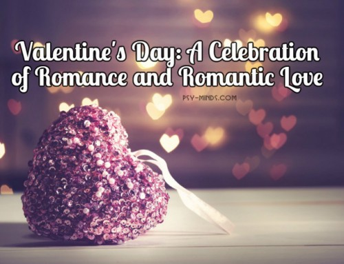 Valentine's Day: A Celebration of Romance and Romantic Love