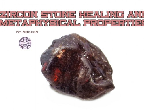 Zircon Stone Healing and Metaphysical Properties