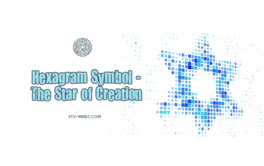Hexagram Symbol - The Star of Creation