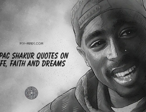 Tupac Shakur Quotes on Life, Faith and Dreams