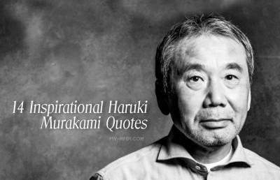 14 Inspirational Haruki Murakami Quotes