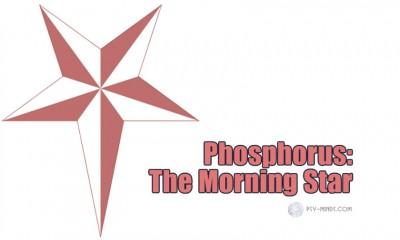 Phosphorus The Morning Star