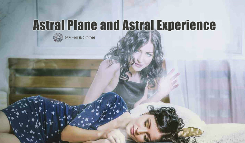 Astral Plane and Astral Experience
