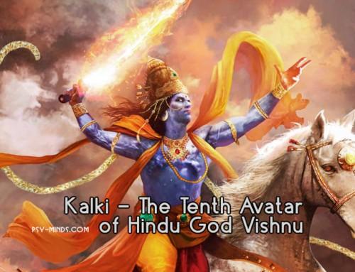Kalki – The Tenth Avatar of Hindu God Vishnu