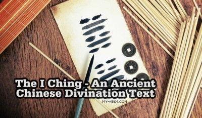 The I Ching - An Ancient Chinese Divination Text