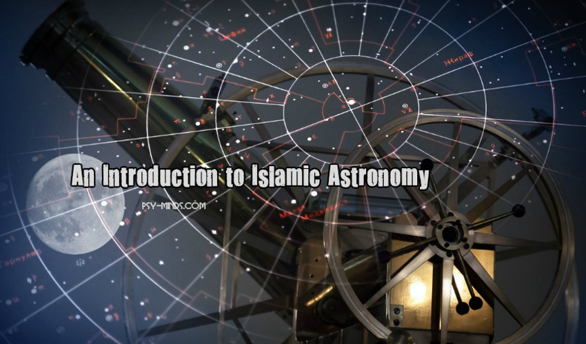 An Introduction to Islamic Astronomy