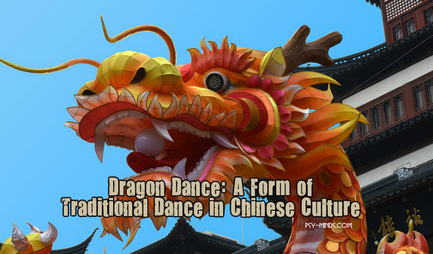 Dragon Dance A Form of Traditional Dance in Chinese Culture