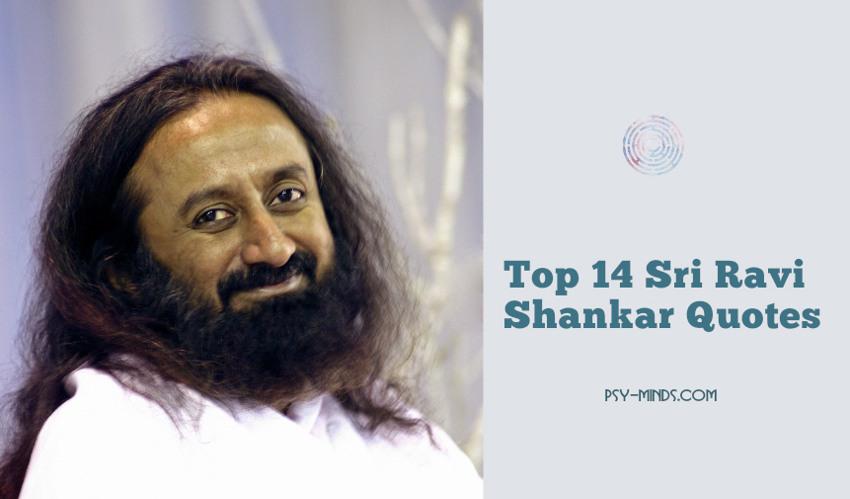 Top 14 Sri Ravi Shankar Quotes