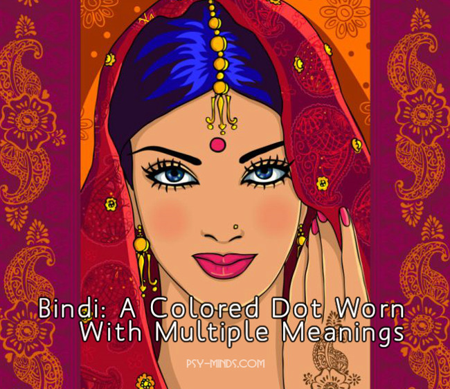 Bindi A Colored Dot Worn With Multiple Meanings