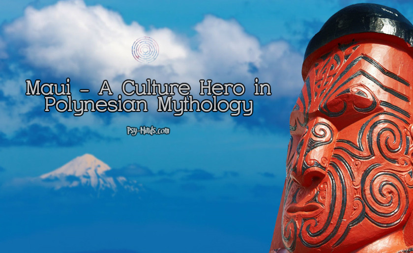 Maui - A Culture Hero in Polynesian Mythology