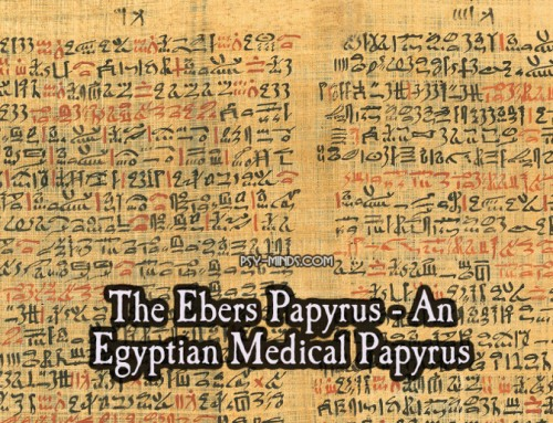 The Ebers Papyrus – An Egyptian Medical Papyrus