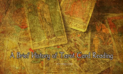 A Brief History of Tarot Card Reading