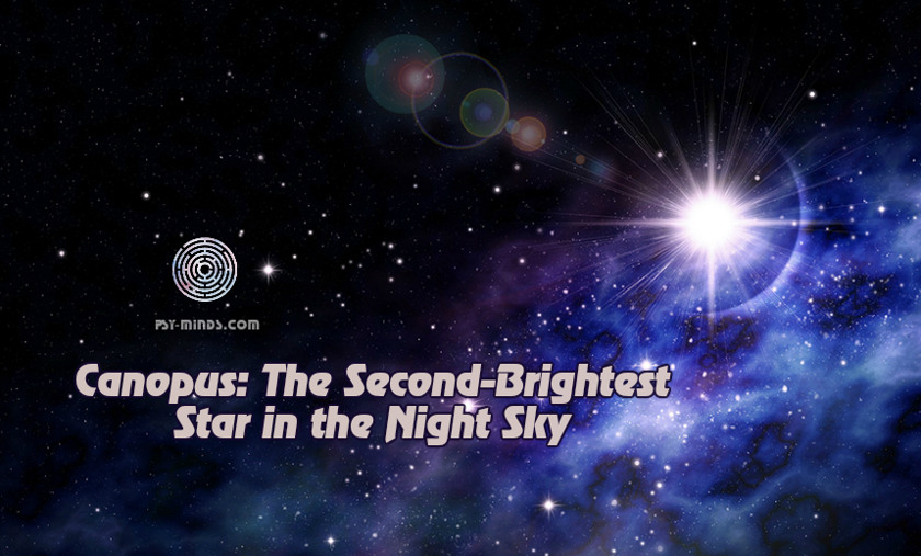 Canopus The Second-Brightest Star in the Night Sky