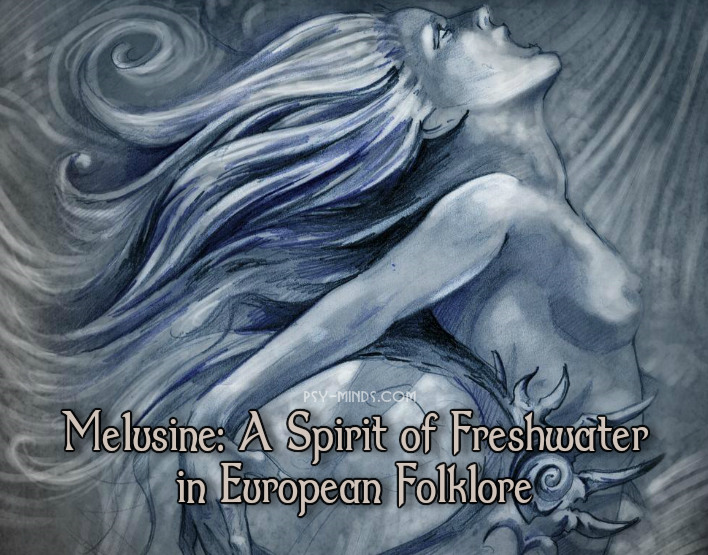 Melusine A Spirit of Freshwater in European Folklore