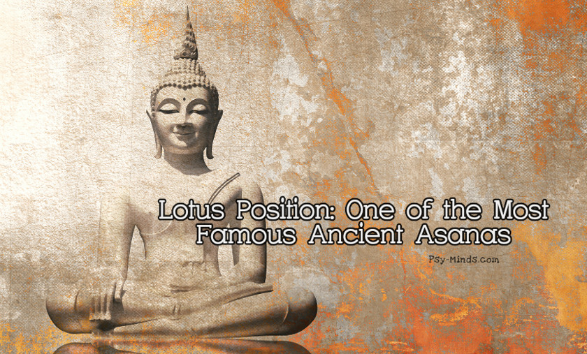 Lotus Position One of the Most Famous Ancient Asanas