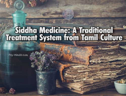 Siddha Medicine: A Traditional Treatment System from Tamil Culture