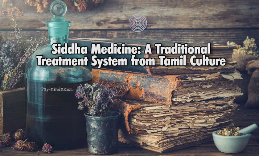 Siddha Medicine A Traditional Treatment System from Tamil Culture