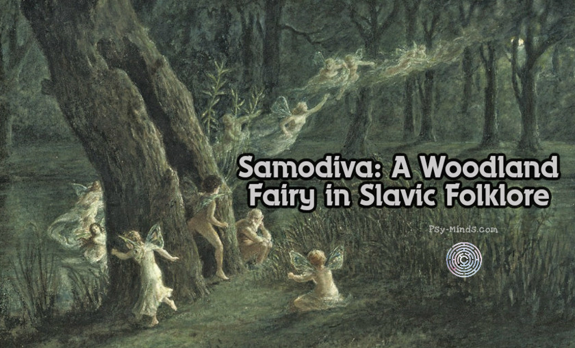 Samodiva A Woodland Fairy in Slavic Folklore