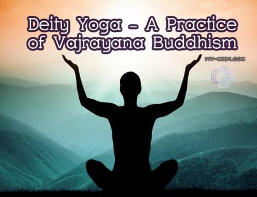 Deity Yoga – A Practice of Vajrayana Buddhism
