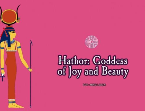 Hathor: Goddess of Joy and Beauty
