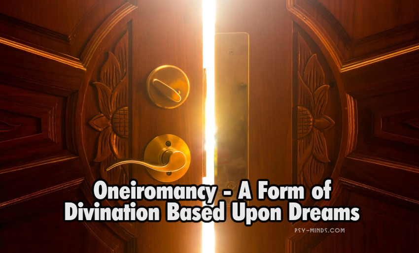 Oneiromancy - A Form of Divination Based Upon Dreams