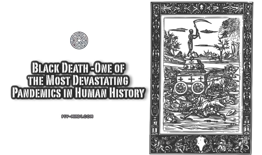 Black Death -One of the Most Devastating Pandemics in Human History