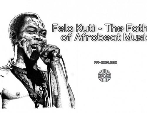 Fela Kuti – The Father of Afrobeat Music