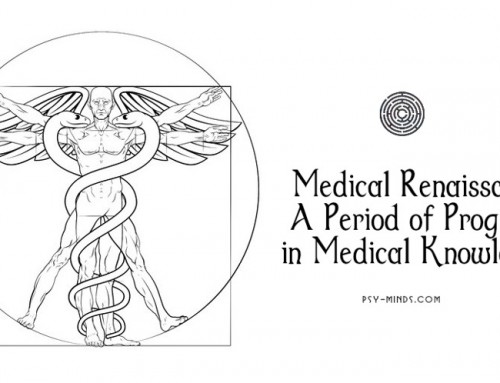 Medical Renaissance – A Period of Progress in Medical Knowledge