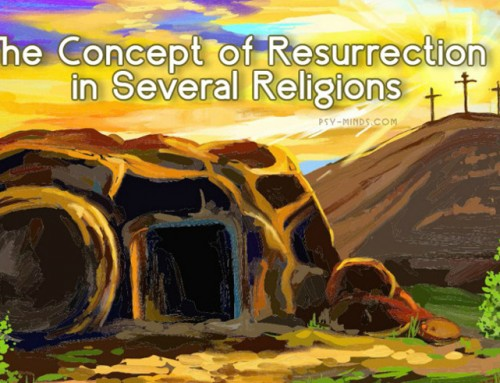 The Concept of Resurrection in Several Religions