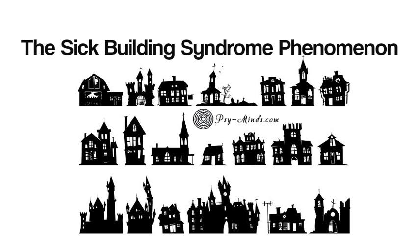 The Sick Building Syndrome Phenomenon
