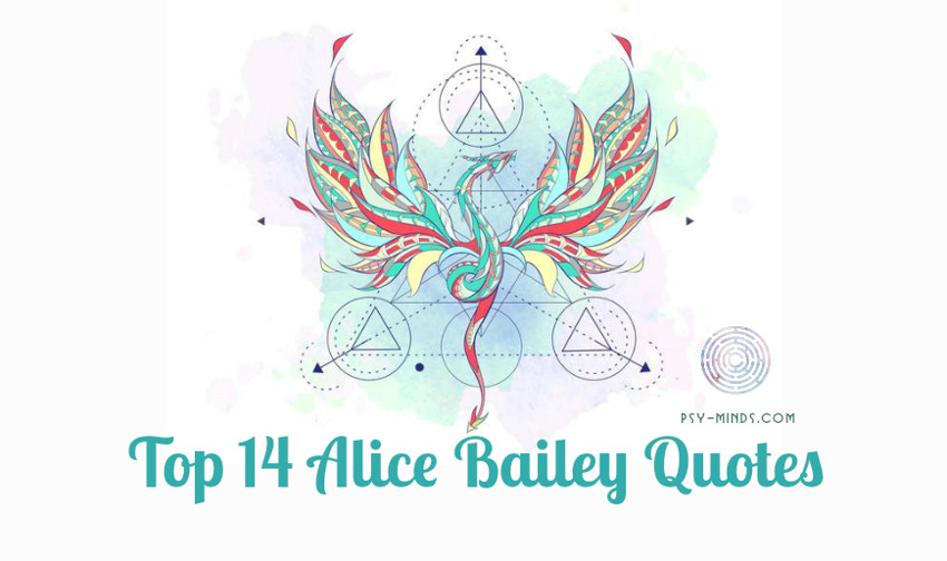 Top 14 Alice Bailey Quotes