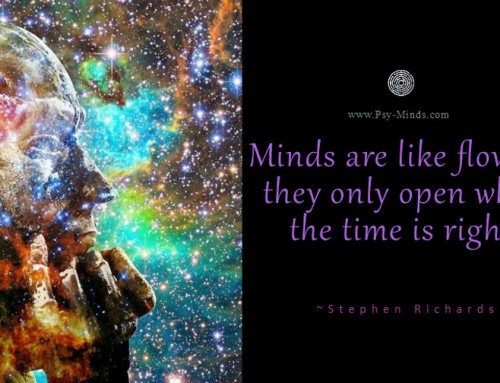 Minds are like flowers, they only open when the time is right